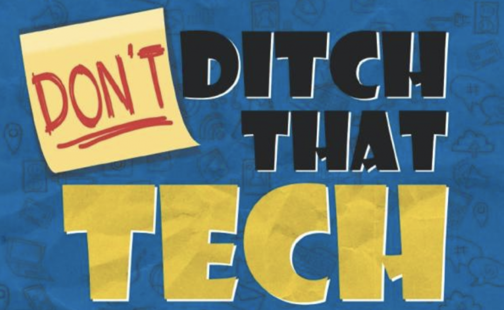'DON'T Ditch That Tech: Differentiated Instruction in a Digital World'